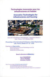 Technologies innovantes pour les infrastructures et l'habitat. Innovative Technologies for infrastructures and housing