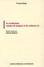 La Traduction, contact de langues et de cultures (1)