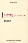 La Traduction, contact de langues et de cultures (2)