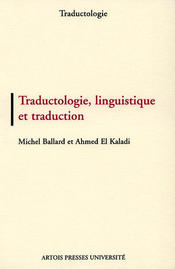 Traductologie, linguistique et traduction